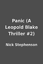Panic (A Leopold Blake Thriller #2) by Nick…