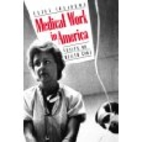 Medical Work in America: Essays on Health…