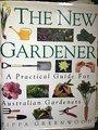 The New Gardener - Pippa Greenwood