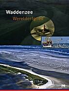 Waddenzee werelderfgoed by Jan Abrahamse