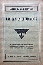 Any-Day Entertainments: A Collection of…