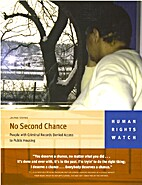 No Second Chance: People with Criminal…
