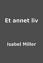 Et annet liv by Isabel Miller