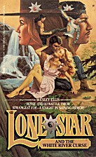 Lone Star and the White River Curse by…