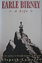 Earle Birney: A Life by Elspeth Cameron