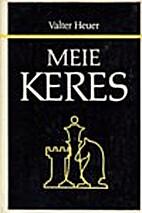 Meie Keres : kujunemisaastad by Valter Heuer
