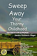 Sweep Away Your Thorny Childhood: Eight…