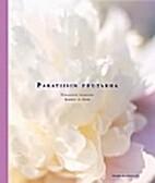 Paratiisin puutarha = Paradisets trädgård…