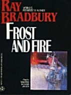 Frost and Fire [Graphic Novel] by Ray…
