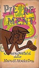 Pierement by Han G. Hoekstra