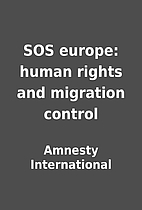 SOS europe: human rights and migration…