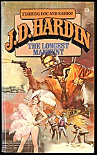The Longest Manhunt (J. D. Hardin, No. 59)…