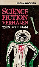 Science-fictionverhalen by John Wyndham