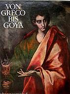 Von Greco bis Goya. Vier Jahrhunderte…