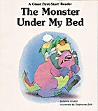The Monster Under My Bed (A Giant…