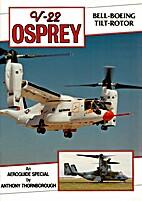 V-22 Osprey Bell-Boeing Tilrotor, Aeroguide…