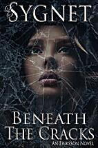 Beneath The Cracks (Eriksson Novel) by LS…