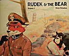 Rudek and the Bear, Volume 1 by Peter…