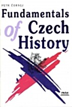 Fundamentals of Czech History by Petr Cornej