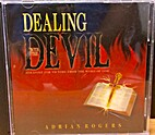 Dealing with the Devil by Adrian Rogers
