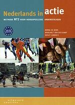 Nederlands in actie. Methode NT2 voor hoogopgeleide anderstaligen. Van A2 naar B1. Derde, herziene druk. - Berna DE BOER