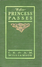 The Princess Passes by C.N. & A.M.…