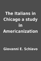 The Italians in Chicago a study in…