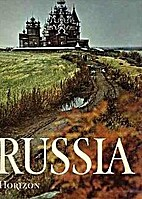 The Horizon History of Russia by Ian Grey