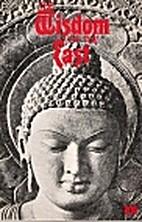 The Wisdom of the East by Arthur Basham