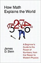 How Math Explains the World by James D.…