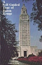 A self-guided tour of Baton Rouge: The heart…
