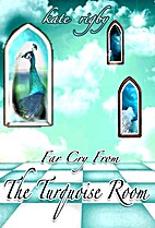 Far Cry From The Turquoise Room by Kate…