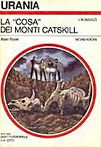 La cosa dei Monti Catskill - Urania 972 by…