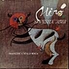 Miro: Noventa AÑOS by Francesc Catala-Roca