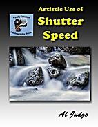 Artistic Use of Shutter Speed: An…