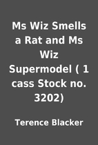 Ms Wiz Smells a Rat and Ms Wiz Supermodel (…