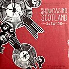 Showcasing Scotland: S x SW '08