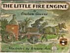 The Little Fire Engine by Graham Greene