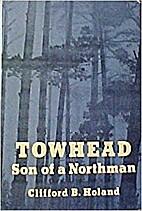 Towhead, son of a Northman by Clifford B…