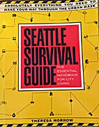Seattle survival guide : the essential…