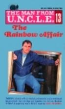 The Man from U.N.C.L.E. - The Rainbow Affair…