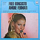 Amore Fermati by Fred Bongusto