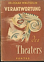 Verantwortung des Theaters by Oskar…