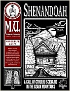 Shenandoah: a Call of Cthulhu scenario in…