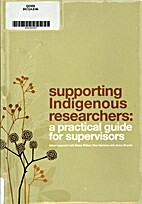 Supporting Indigenous researchers: a…