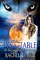 Insatiable: The Lone Werewolf Finds His Mate…