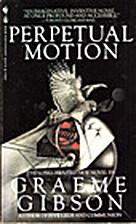 Perpetual Motion by Graeme Gibson