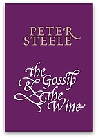 The gossip and the wine by Peter Steele