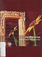 As Fábulas by Fiama Hasse Pais Brandao