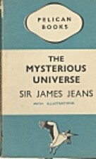 The Mysterious Universe by Sir James Jeans